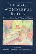 Most Wonderful Books Writers on Discovering the Pleasures of Reading