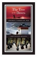 Tree of the Doves : Ceremony, Expedition, War