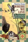 Stories from Where We Live The Great North American Prairie