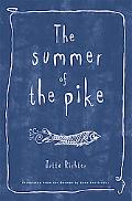 Summer of the Pike