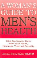 Women's Guide to Men's Health Remedying Hormone Imbalances Before It's Too Late