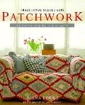 Patchwork: More than 25 Nostalgic Step-by-Step Projects - Diana Lodge