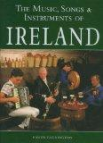 The Music, Songs, & Instruments of Ireland