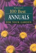 Botanica's 100 Best Annuals for Your Garden