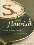 Served With a Flourish