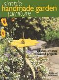 Simple Handmade Garden Furniture 23 Step-By-Step Weekend Projects