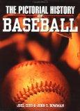 The Pictorial History of Baseball