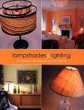 Lampshades & Lighting The Project and Decorative Sourcebook