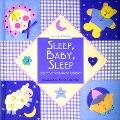 Sleep, Baby, Sleep And Other Well-Loved Lullabies