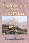 Adventure Is My Business (1951-1955)