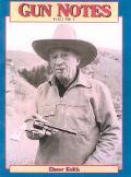 Gun Notes Elmer Keith's Guns & Ammo Articles of the 1960s