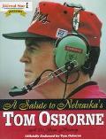 Salute to Nebraska's Tom Osborne A 25-Year History