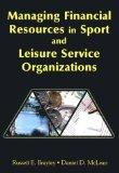 Managing Financial Resources in Sport and Leisure Service Organizations