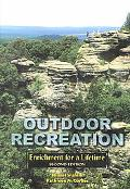 Outdoor Recreation Enrichment for a Lifetime