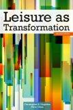 Leisure as Transformation