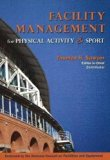 Facility Management for Physical Activity & Sport