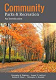 Community Parks & Recreation: An Introduction