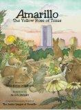 Amarillo: The Yellow Rose of Texas