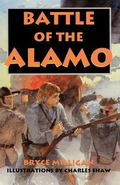 Battle of the Alamo You Are There