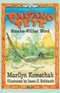 Paisano Pete Snake-Killer Bird