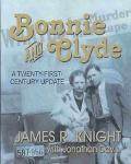 Bonnie and Clyde A Twenty-First-Century Update