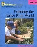 Exploring the Native Plant World Adaptations