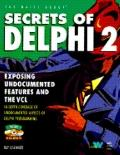 Secrets of Delphi 2, Vol. 2 - Ray Lischner - Paperback