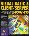 Visual Basic 5 Client/Server How-To, with CD