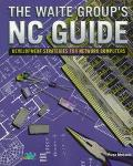 The Waite Group's NC Guide: DEvelopment Strategies for Network Computers
