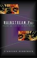 Mainstream PSI : Psychic Abilities in the Real World