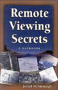 Remote Viewing Secrets A Handbook