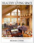 Healthy Living Space 70 Practical Ways to Detoxify the Body and Home