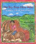 Boy from Nine Miles The Early Life of Bob Marley