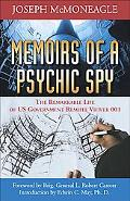 Memoirs of a Psychic Spy The Remarkable Life Of U.S. Government of Remote Viewer 001