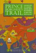 Prince Borghese's Trail 10,000 Miles over Two Continents, Four Deserts and the Roof of the W...