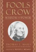 Fools Crow Wisdom and Power