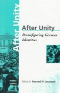 After Unity Reconfiguring German Identities