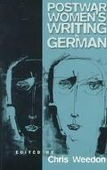 Post-War Women's Writing in German Feminist Critical Approaches
