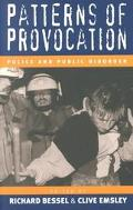Patterns of Provocation Police and Public Disorder
