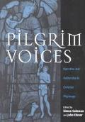 Pilgrim Voices Narrative and Authorship in Christian Pilgrimage