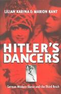 Hitler's Dancers German Modern Dance and the Third Reich