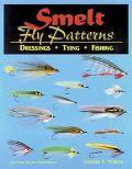 Smelt Fly Patterns Dressings, Tying, Fishing