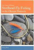 Steelhead Fly Fishing on the Olympic Peninsula