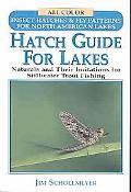 Hatch Guide For Lakes Naturals And Their Imitations For Stillwater Trout Fishing