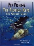 Fly-Fishing the Florida Keys: The Guide's Guide