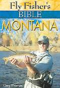 Fly Fisher's Bible Montana