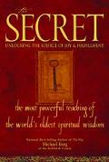 Secret Unlocking the Source of Joy & Fulfillment  The Most Powerful Teaching of the World's ...