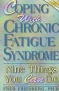 Coping with Chronic Fatigue Syndrome: Nine Things You Can Do