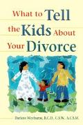 What to Tell Kids About Your Divorce