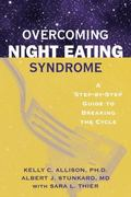 Overcoming Night Eating Syndrome A Step-By-Step Guide to Breaking the Cycle